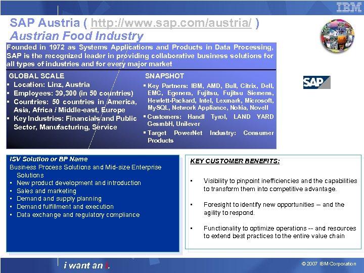 SAP Austria ( http: //www. sap. com/austria/ ) Austrian Food Industry Founded in 1972
