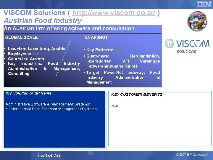 VISCOM Solutions ( http: //www. viscom. co. at/ ) Austrian Food Industry An Austrian