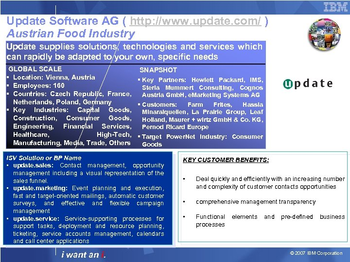 Update Software AG ( http: //www. update. com/ ) Austrian Food Industry Update supplies
