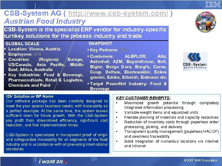 CSB-System AG ( http: //www. csb-system. com/ ) Austrian Food Industry CSB-System is the
