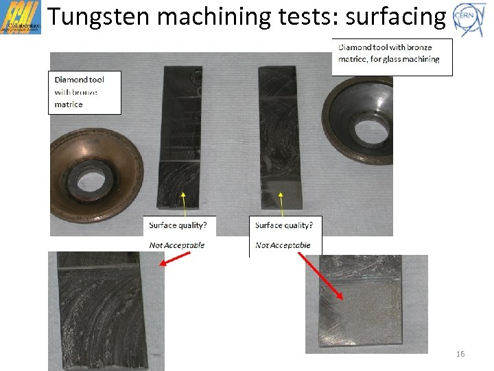 Tungsten machining tests: surfacing 16