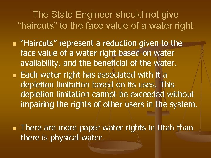 "The State Engineer should not give ""haircuts"" to the face value of a water"