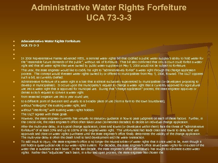 Administrative Water Rights Forfeiture UCA 73 -3 -3 n n n n Administrative Water