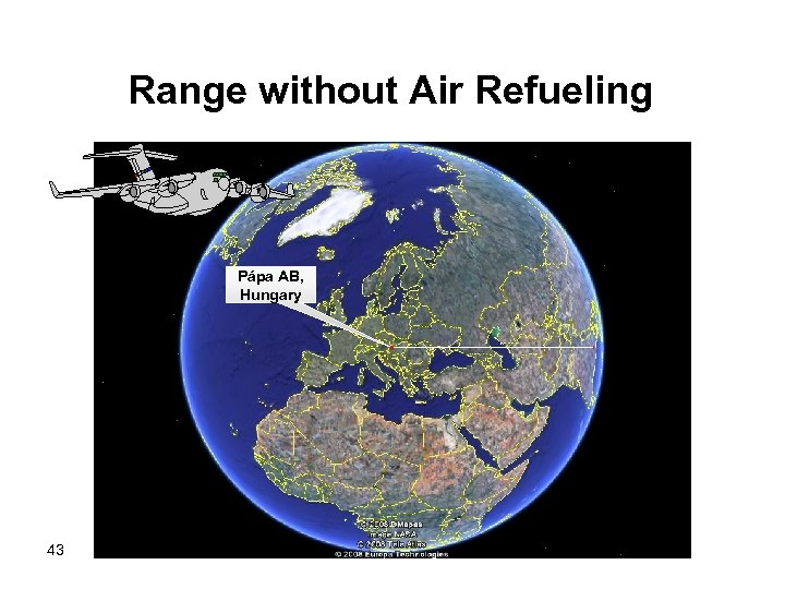 Range without Air Refueling Pápa AB, Hungary 43