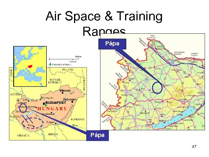 Air Space & Training Ranges Pápa 47
