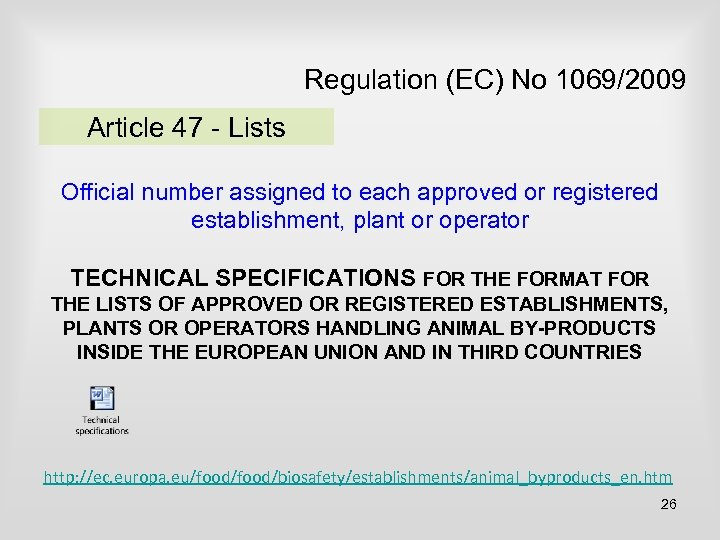 Regulation (EC) No 1069/2009 Article 47 - Lists Official number assigned to each approved