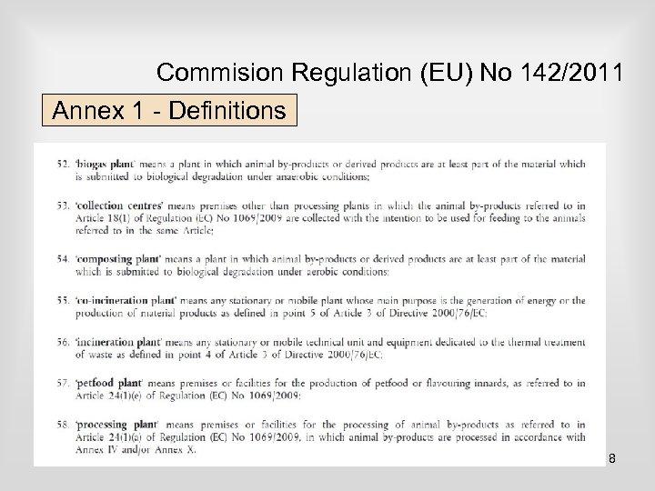 Commision Regulation (EU) No 142/2011 Annex 1 - Definitions 8