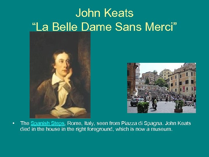 "John Keats ""La Belle Dame Sans Merci"" • The Spanish Steps, Rome, Italy, seen"
