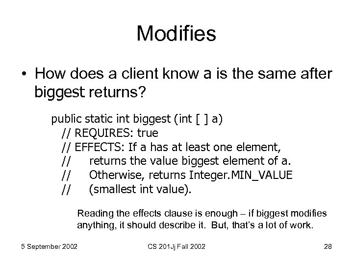 Modifies • How does a client know a is the same after biggest returns?