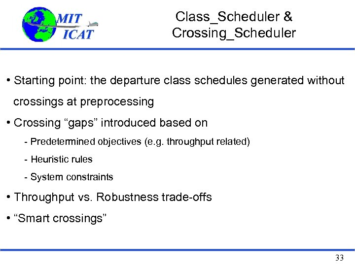 Class_Scheduler & Crossing_Scheduler • Starting point: the departure class schedules generated without crossings at