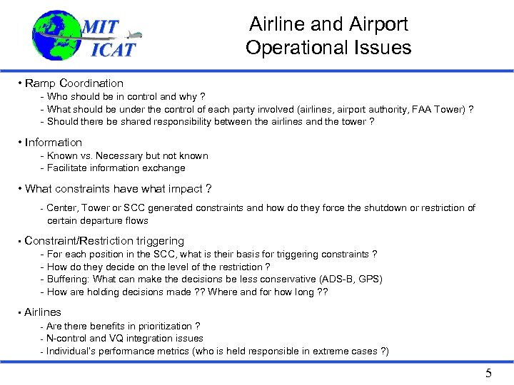 Airline and Airport Operational Issues • Ramp Coordination - Who should be in control