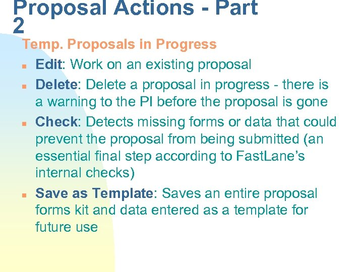 Proposal Actions - Part 2 Temp. Proposals in Progress n Edit: Work on an