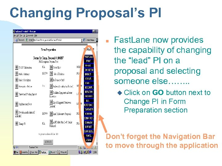 "Changing Proposal's PI n Fast. Lane now provides the capability of changing the ""lead"""