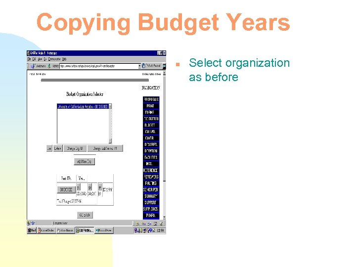 Copying Budget Years n Select organization as before