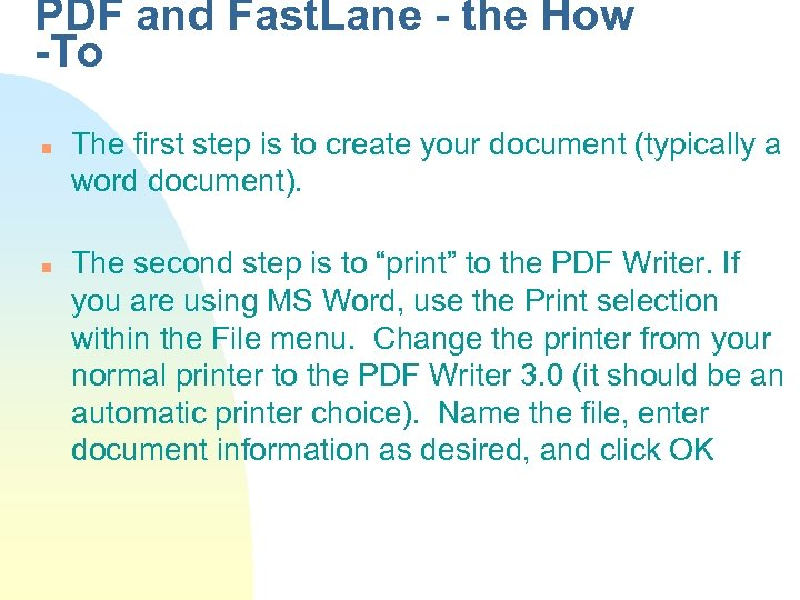 PDF and Fast. Lane - the How -To n n The first step is