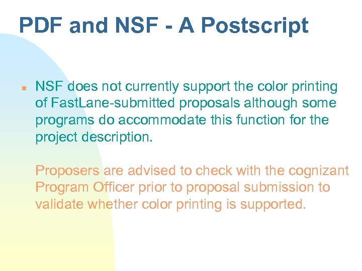 PDF and NSF - A Postscript n NSF does not currently support the color