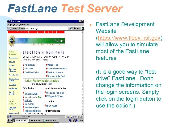 Fast. Lane Test Server n Fast. Lane Development Website (https: //www. fldev. nsf. gov),