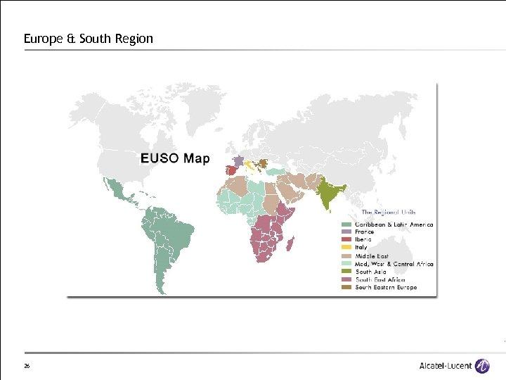 Europe & South Region 26