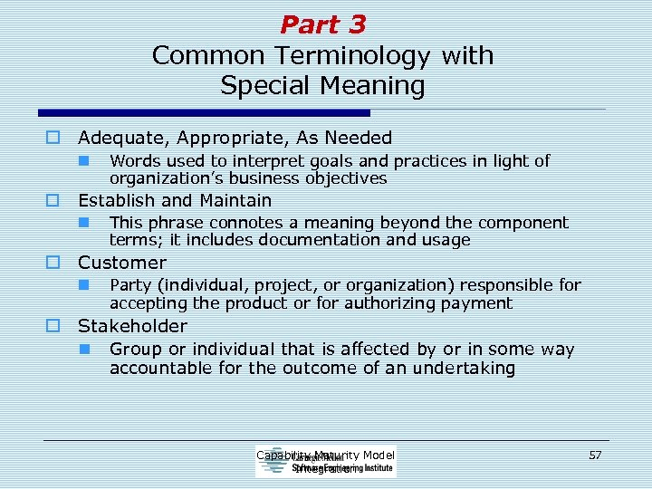 Part 3 Common Terminology with Special Meaning o Adequate, Appropriate, As Needed n o