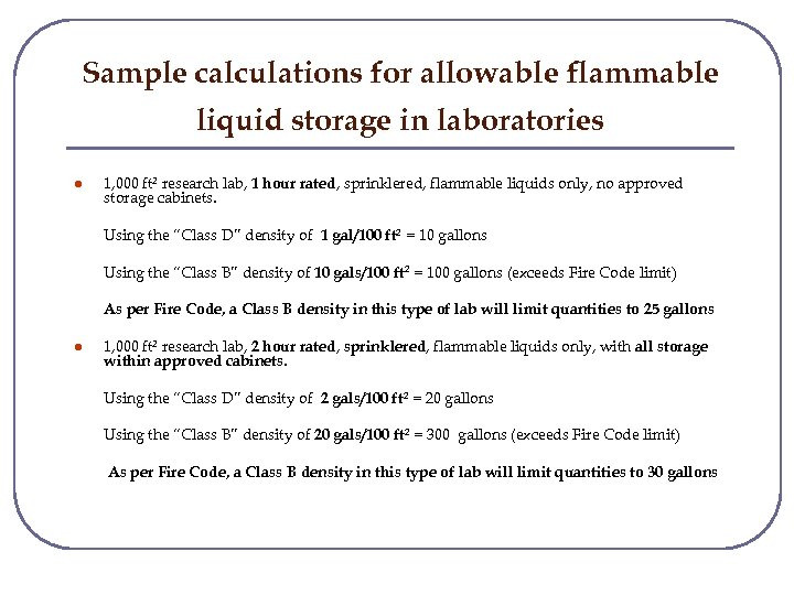 Sample calculations for allowable flammable liquid storage in laboratories l 1, 000 ft 2