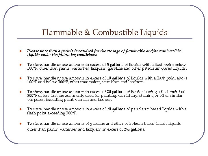 Flammable & Combustible Liquids l Please note than a permit is required for the