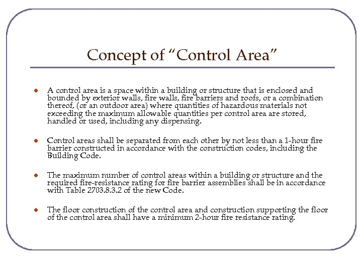 "Concept of ""Control Area"" l A control area is a space within a building"