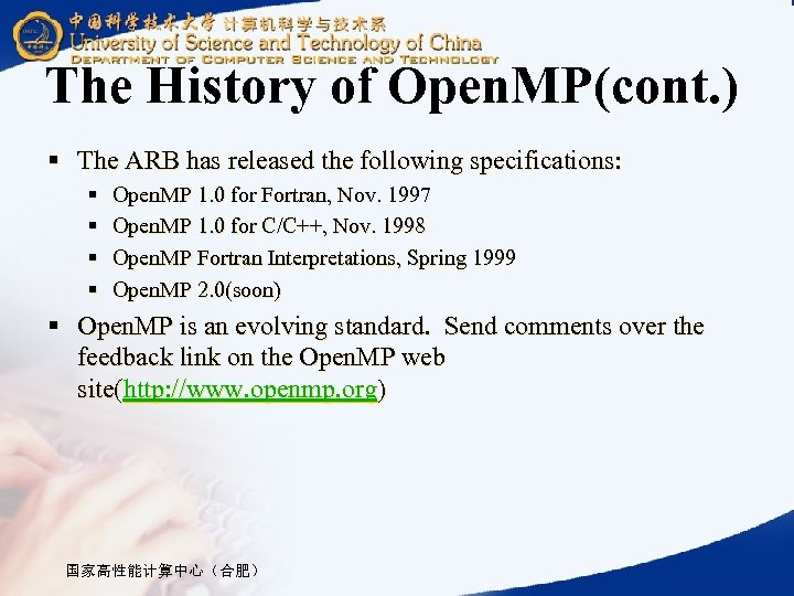 The History of Open. MP(cont. ) § The ARB has released the following specifications: