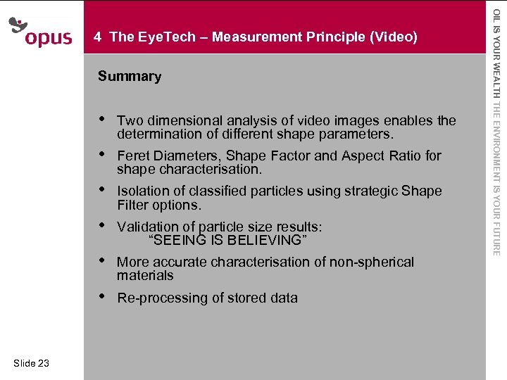 Summary · • · • Feret Diameters, Shape Factor and Aspect Ratio for shape
