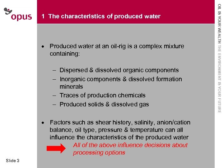 · · · Produced water at an oil-rig is a complex mixture Click to