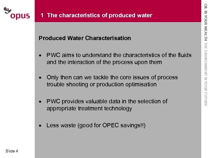 Produced Water Characterisation · Click to edit Master text styles Second level · PWC
