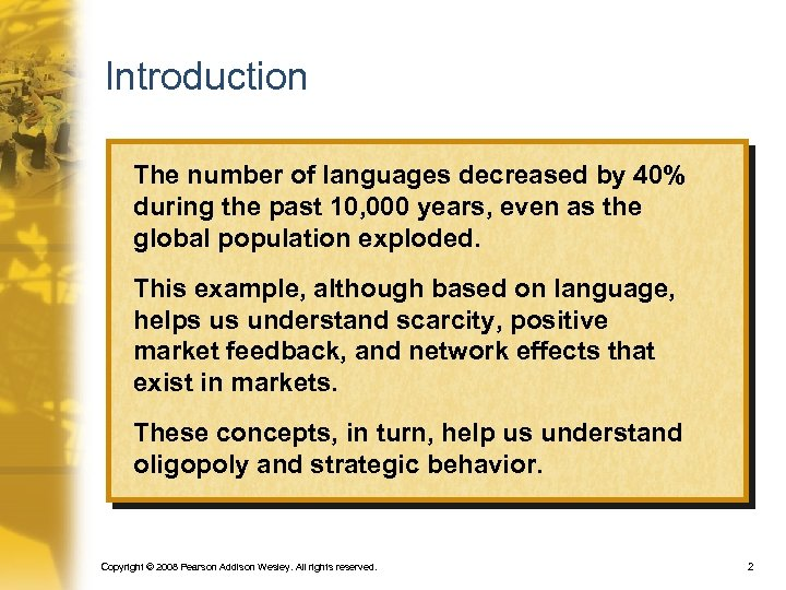 Introduction The number of languages decreased by 40% during the past 10, 000 years,