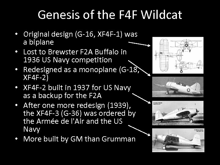 Genesis of the F 4 F Wildcat • Original design (G-16, XF 4 F-1)