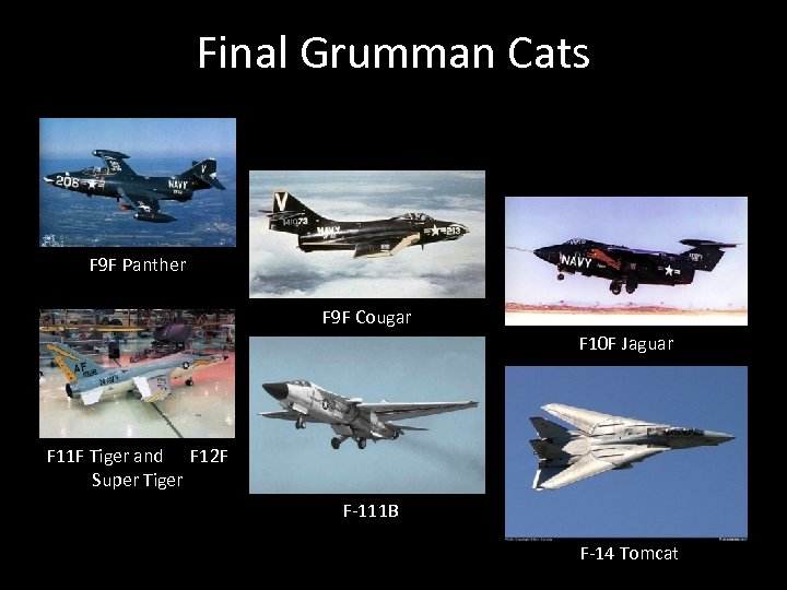 Final Grumman Cats F 9 F Panther F 9 F Cougar F 10 F
