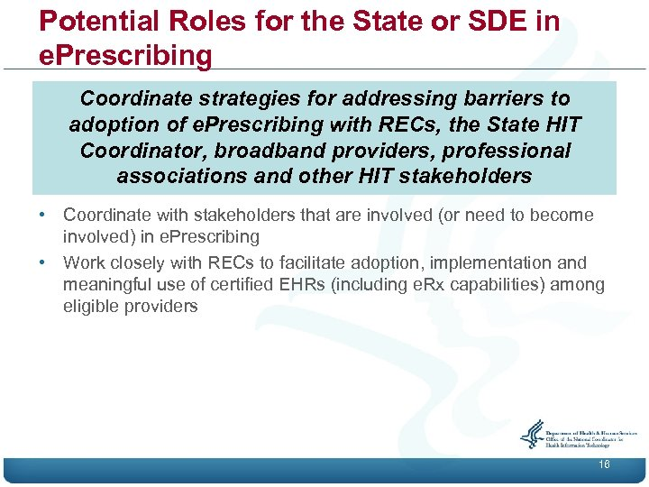 Potential Roles for the State or SDE in e. Prescribing Coordinate strategies for addressing