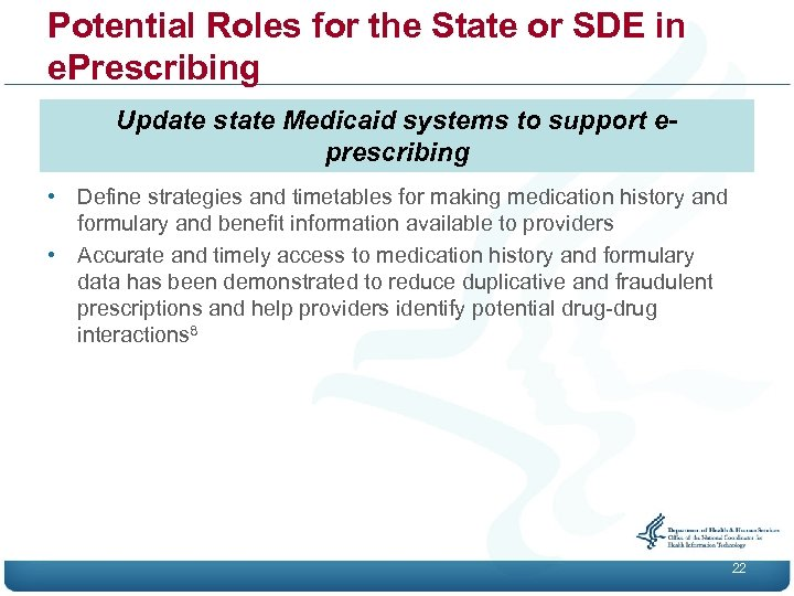 Potential Roles for the State or SDE in e. Prescribing Update state Medicaid systems