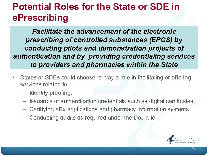 Potential Roles for the State or SDE in e. Prescribing Facilitate the advancement of