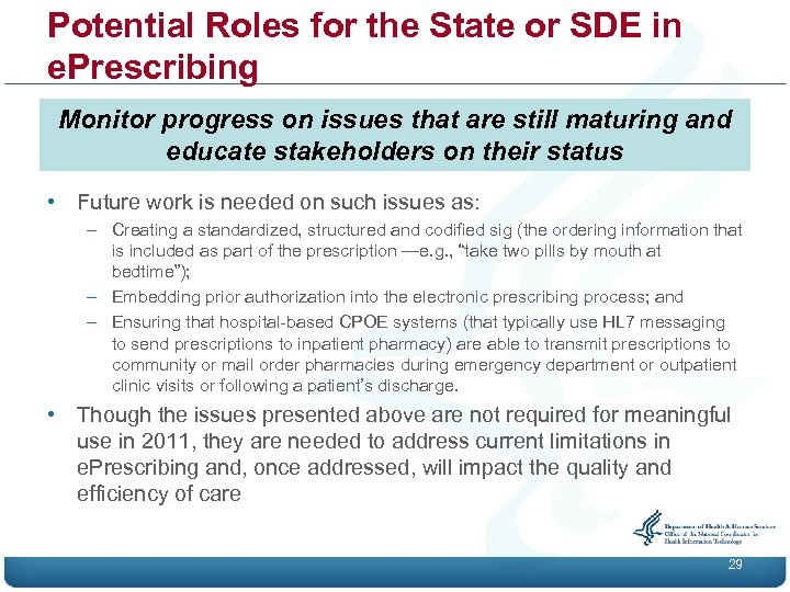 Potential Roles for the State or SDE in e. Prescribing Monitor progress on issues