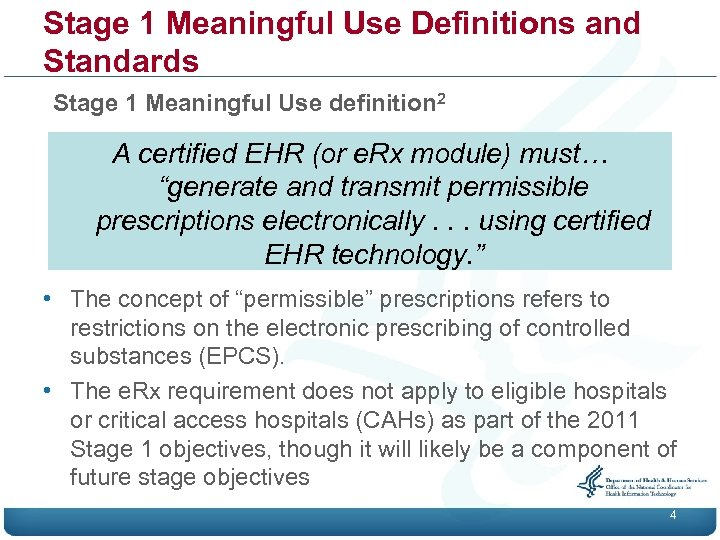 Stage 1 Meaningful Use Definitions and Standards Stage 1 Meaningful Use definition 2 A