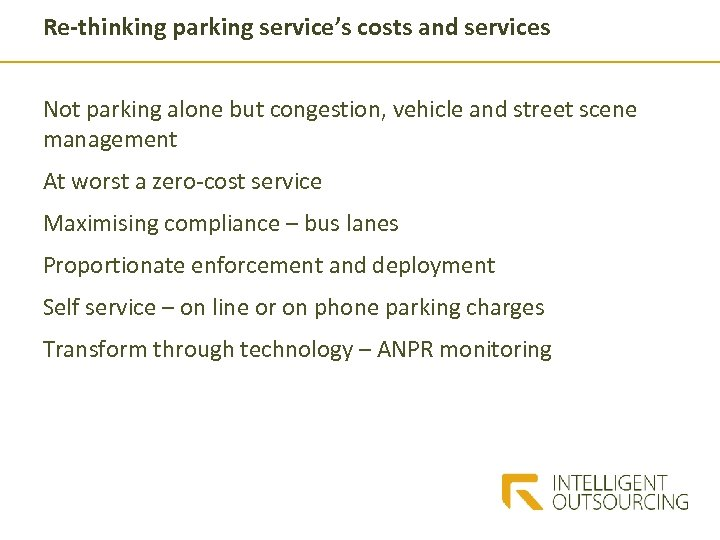 Re-thinking parking service's costs and services Not parking alone but congestion, vehicle and street