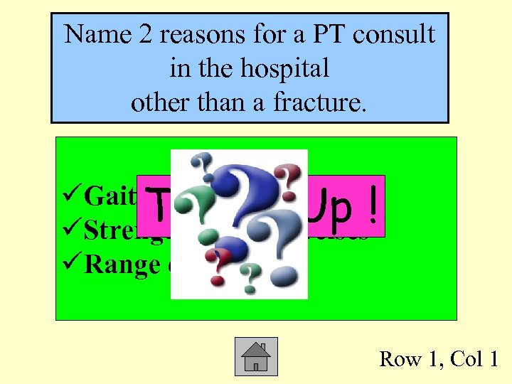 Name 2 reasons for a PT consult in the hospital other than a fracture.