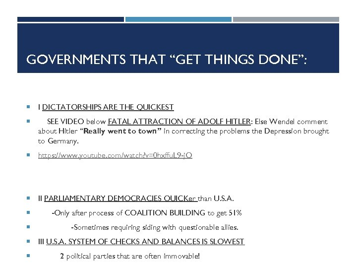 """GOVERNMENTS THAT """"GET THINGS DONE"""": I DICTATORSHIPS ARE THE QUICKEST SEE VIDEO below FATAL"""
