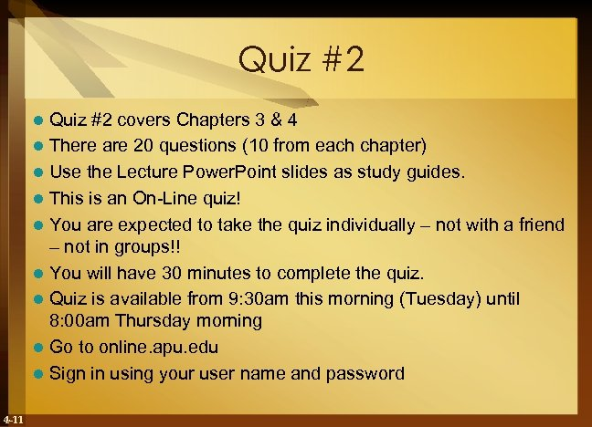 Quiz #2 covers Chapters 3 & 4 l There are 20 questions (10 from