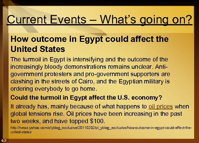 Current Events – What's going on? How outcome in Egypt could affect the United