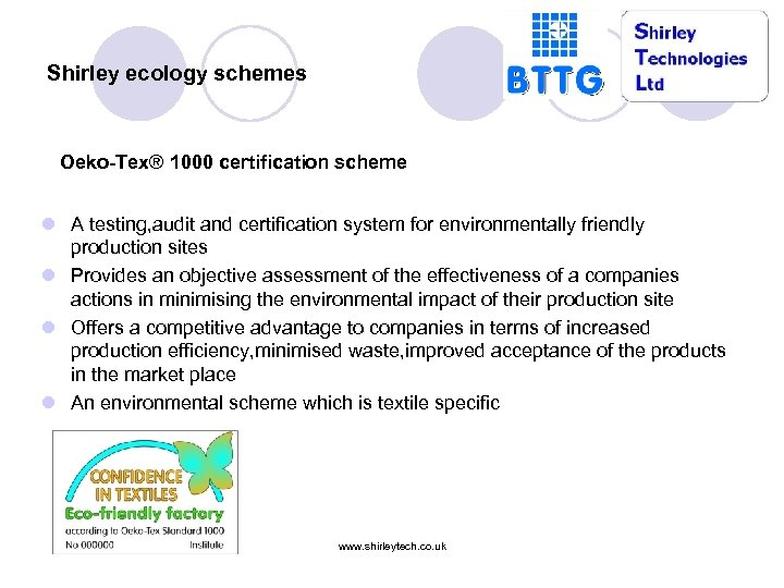 Shirley ecology schemes Oeko-Tex® 1000 certification scheme l A testing, audit and certification system