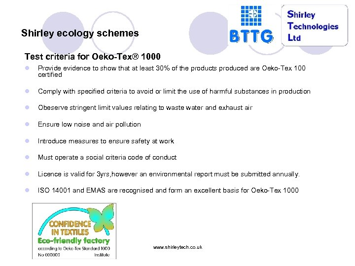 Shirley ecology schemes Test criteria for Oeko-Tex® 1000 l Provide evidence to show that