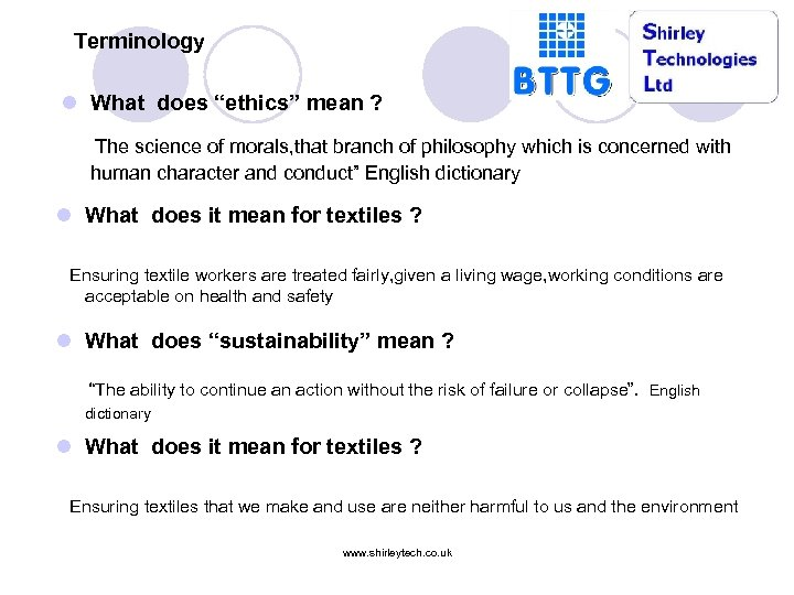 """Terminology l What does """"ethics"""" mean ? The science of morals, that branch of"""