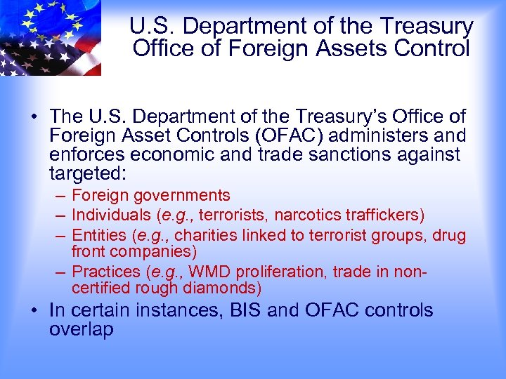 U. S. Department of the Treasury Office of Foreign Assets Control • The U.
