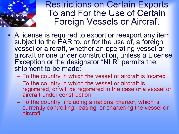 Restrictions on Certain Exports To and For the Use of Certain Foreign Vessels or
