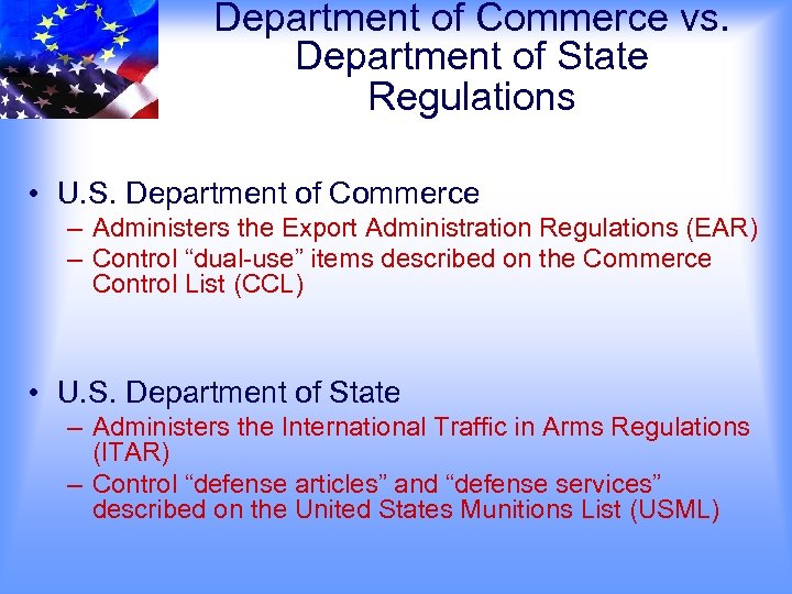 Department of Commerce vs. Department of State Regulations • U. S. Department of Commerce