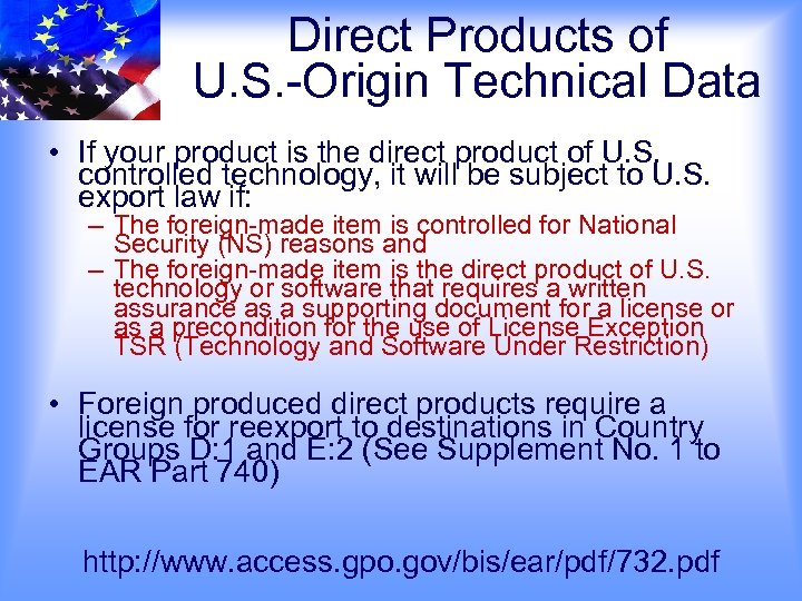 Direct Products of U. S. -Origin Technical Data • If your product is the